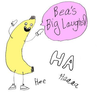 Bea's Big Laughs