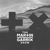 The Martin Garrix Show #348