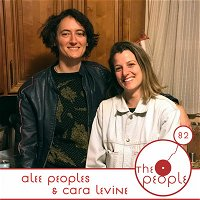 Ep 82 Alee Peoples and Cara Levine The People
