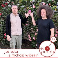 Ep 83 Joe Sola And Michael Webster The People