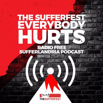 The Sufferfest Podcast: Everybody Hurts