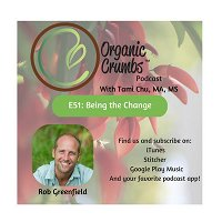 E51: Rob Greenfield-Being the Change
