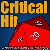 Critical Hit #577: General Chat