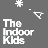 The Indoor Kids with... You!