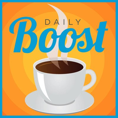 Daily Boost | Daily Coaching and Motivation