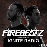 Firebeatz presents: Ignite Radio #189