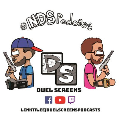 Duel Screens Podcasts