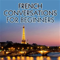 Haircut time in French: Conversations for Beginners