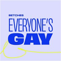 Betches @ Home: Pride IS TONIGHT!