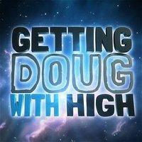 Ep 256 Carlisle Forrester & Frank Castillo | Getting Doug with High.