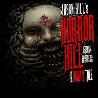 "S4E22 – ""A Night's Tale"" – Horror Hill"