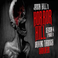 "S4E09 – ""Driving Through Darkness"" – Horror Hill"