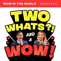 Two Whats?! And A Wow! - How to Train Your Potty