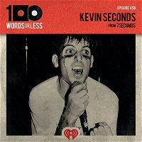Kevin Seconds from 7 Seconds