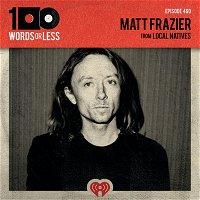 Matt Frazier from Local Natives