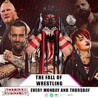 The Fall of Wrestling (it's a play on words) - Notsam Wrestling 359