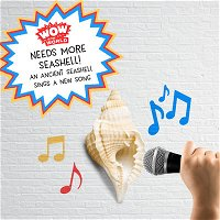 Needs More Seashell! An Ancient Seashell Sings A New Song