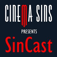 SinCast - Episode 289 - Movies We Think You'll Like