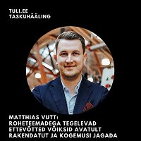 Matthias Vutt: roheteemadega tegelevad ettevõtted võiksid seda teha võimalikult avalikult, et kõigil oleks sellest õppida ja omakorda rakendada