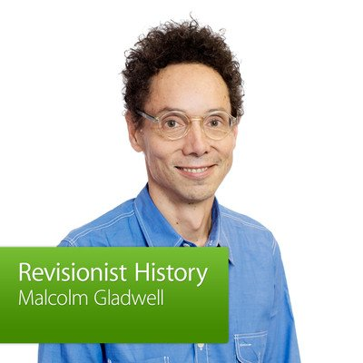 Malcolm Gladwell, Revisionist History: Special Event