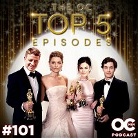 Top 5 Episodes of The O.C.