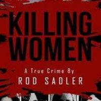 KILLING WOMEN - ROD SADLER