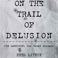 ON THE TRAIL OF DELUSION - FRED LITWIN