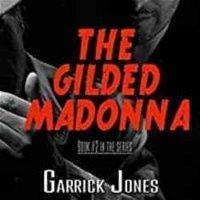 The Gilded Madonna - Garrick Jones