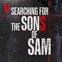 Searching for the Sons of Sam - Joshua Zemen