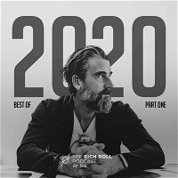 Best Of 2020: Part One: The Rich Roll Podcast