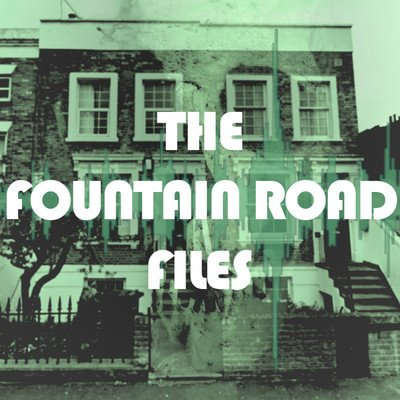 The Fountain Road Files