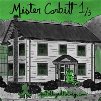 Ep. 1: Mister Corbitt - Grounds for Concern