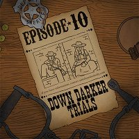 Ep. 10: Y'all of Cthulhu - Down Darker Trials
