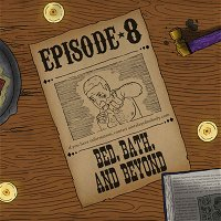Ep. 8: Y'all of Cthulhu - Bed, Bath, and Beyond