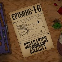 Ep. 16: Y'all of Cthulhu - Separation Anxiety