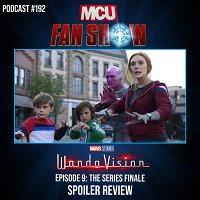 #192  WandaVision - Episode 9 spoiler review