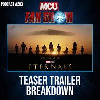 #203 Eternals teaser trailer breakdown