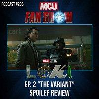 #206 Loki - Episode 2 spoiler review