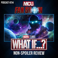 #214 What If...? non-spoiler review