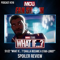 216 What If...? - Episode 2 spoiler review
