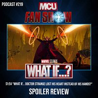 219 What If...? - Episode 4 spoiler review