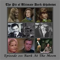Episode 20: Bark At The Moon