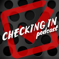 Today has been a Pickle... (Checking In Podcast #32)