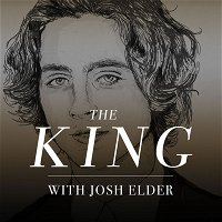 THE KING (w/ Josh Elder)