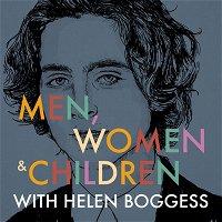 MEN, WOMEN & CHILDREN (w/ Helen Boggess)
