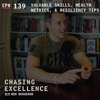 Valuable Skills, Health Metrics, & Resiliency Tips