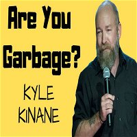 Kyle Kinane: Midwest Garbage