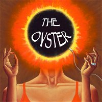 The Oyster - Promotional Episode