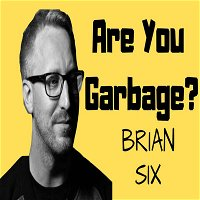 Brain Six: Philly Garbage