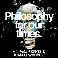 Animal Rights and Human Wrongs   Peter Singer, Christopher Belshaw, Mary-Ann Sieghart, Peter Egan